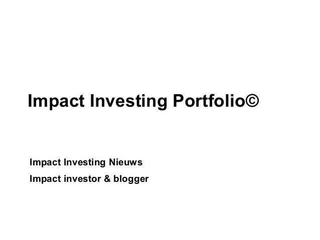 Impact Investing Nieuws Impact investor & blogger Impact Investing Portfolio©