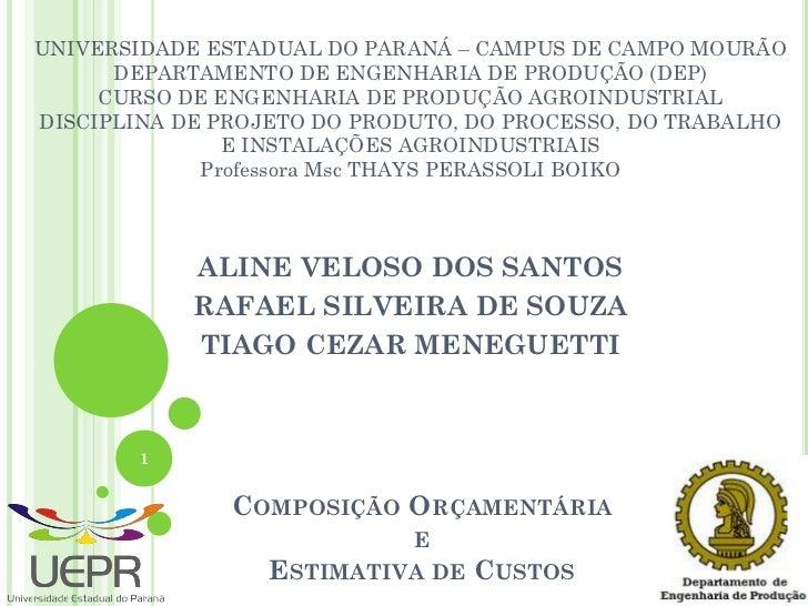 UNIVERSIDADE ESTADUAL DO PARANÁ – CAMPUS DE CAMPO MOURÃO      DEPARTAMENTO DE ENGENHARIA DE PRODUÇÃO (DEP)     CURSO DE EN...
