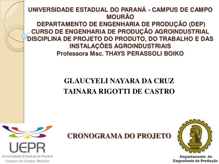 UNIVERSIDADE ESTADUAL DO PARANÁ - CAMPUS DE CAMPO                                    MOURÃO              DEPARTAMENTO DE E...