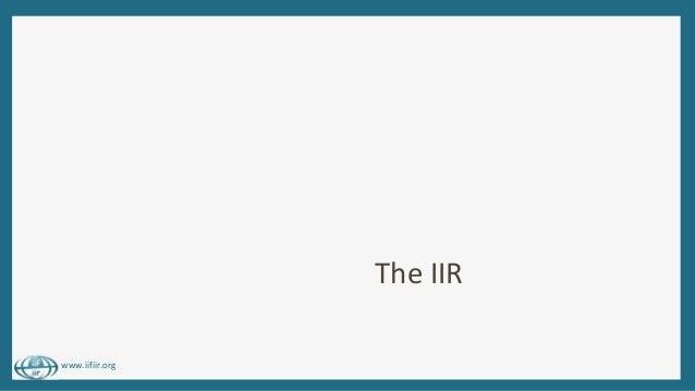 www.iifiir.org The IIR