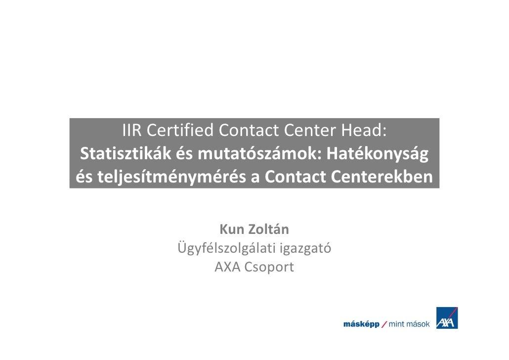 IIR Certified Contact Center Head 2011 08 24 Kun Zoltán