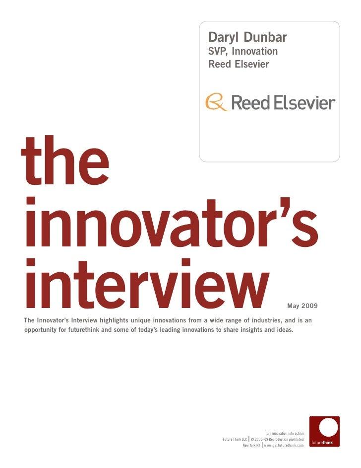Daryl Dunbar                                                               SVP, Innovation                                ...