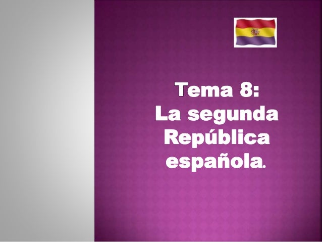 ema 8: La segunda República española.