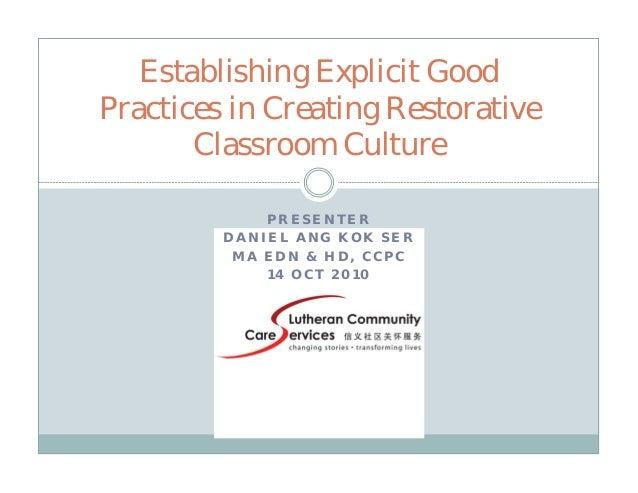 Establishing Explicit Good Practices in Creating Restorative Classroom Culture