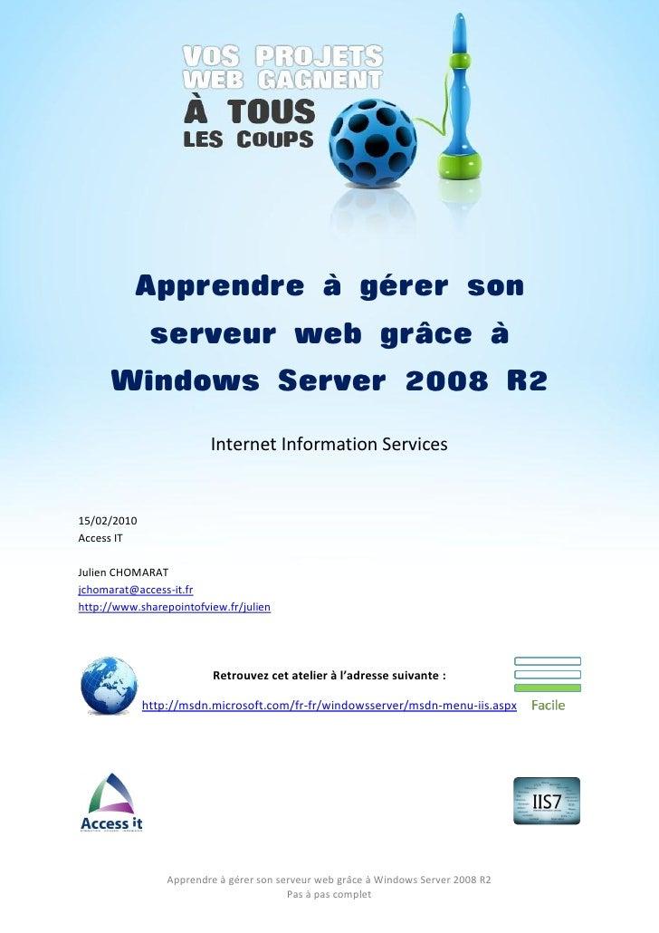 Tutoriel : Apprendre à configurer et gérer un serveur Web sous Windows Server 2008 R2