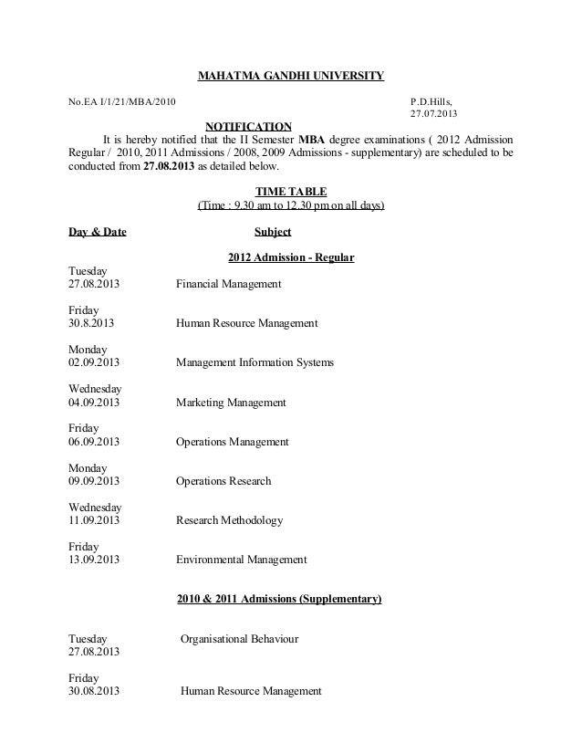 MAHATMA GANDHI UNIVERSITY No.EA I/1/21/MBA/2010 P.D.Hills, 27.07.2013 NOTIFICATION It is hereby notified that the II Semes...