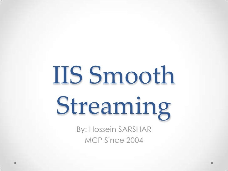 IIS Smooth Streaming