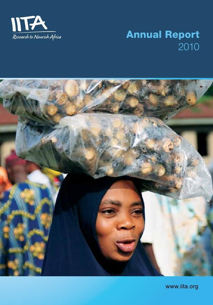 Annual Report         2010      www.iita.org