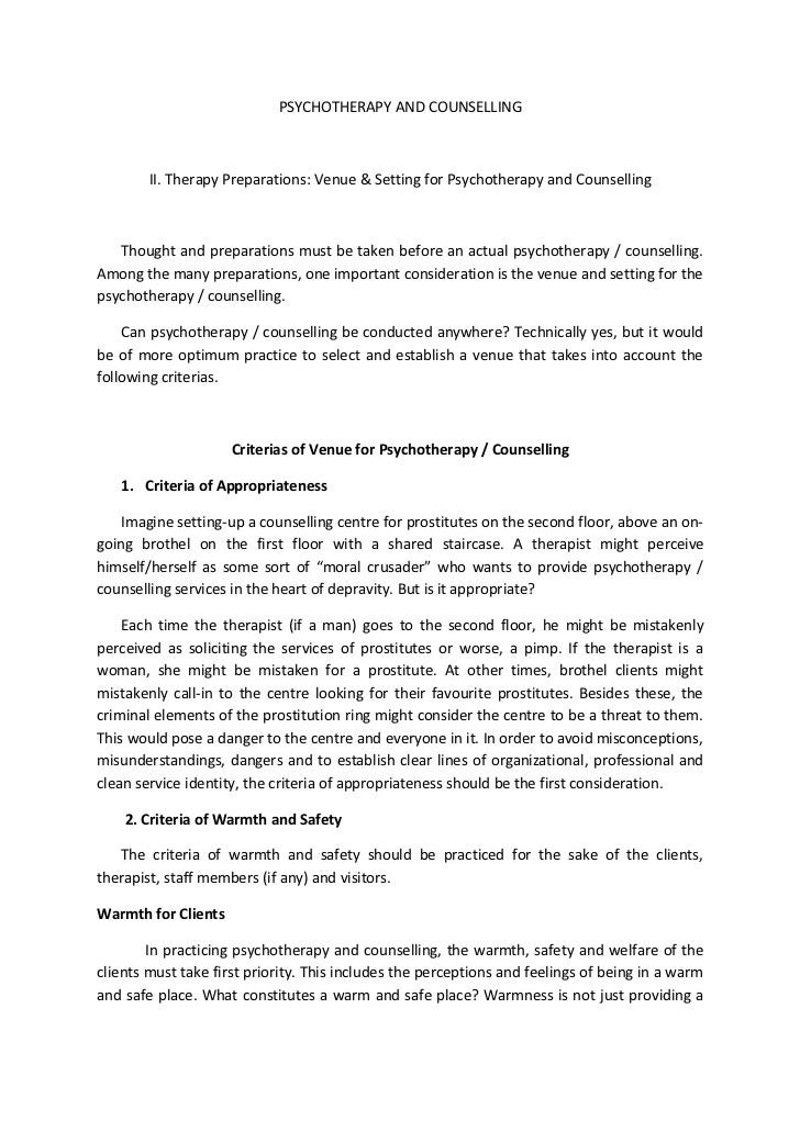PSYCHOTHERAPY AND COUNSELLING        II. Therapy Preparations: Venue & Setting for Psychotherapy and Counselling   Thought...