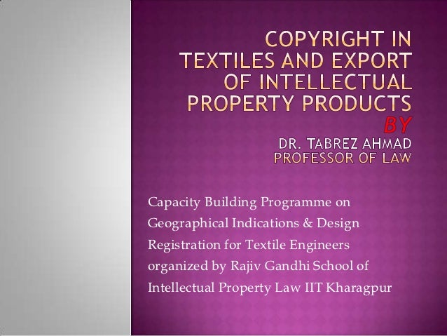 Capacity Building Programme onGeographical Indications & DesignRegistration for Textile Engineersorganized by Rajiv Gandhi...