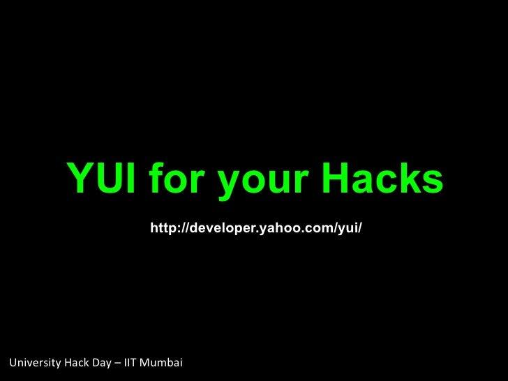 YUI for your Hacks-IITB