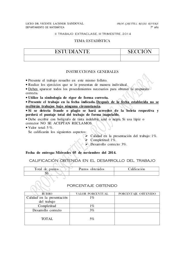 LICEO DR. VICENTE LACHNER SANDOVAL PROF. GRETTEL ROJAS RIVERA  DEPARTAMENTO DE MATEMÁTICA 7º año  II TRABAJO EXTRACLASE, I...