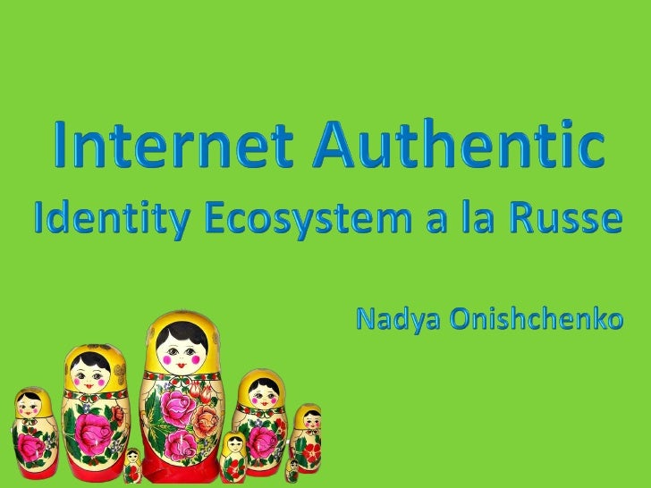 """Internet Authentic. Ecosystem """"a la Russe"""""""