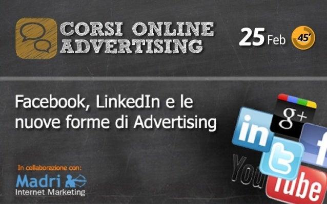 LinkedIn, Facebook, e le nuove forme di advertising.