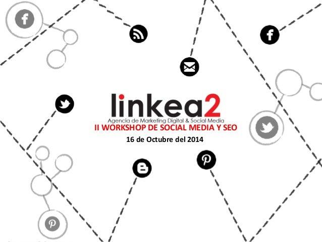 II Workshop de Social Media Marketing & SEO