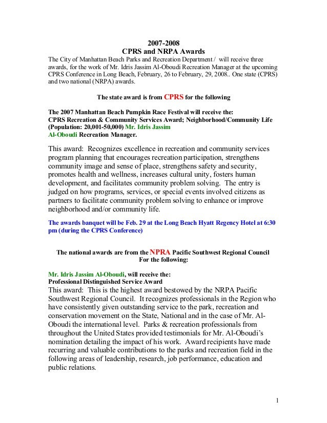 2007-2008 CPRS and NRPA Awards The City of Manhattan Beach Parks and Recreation Department / will receive three awards, fo...