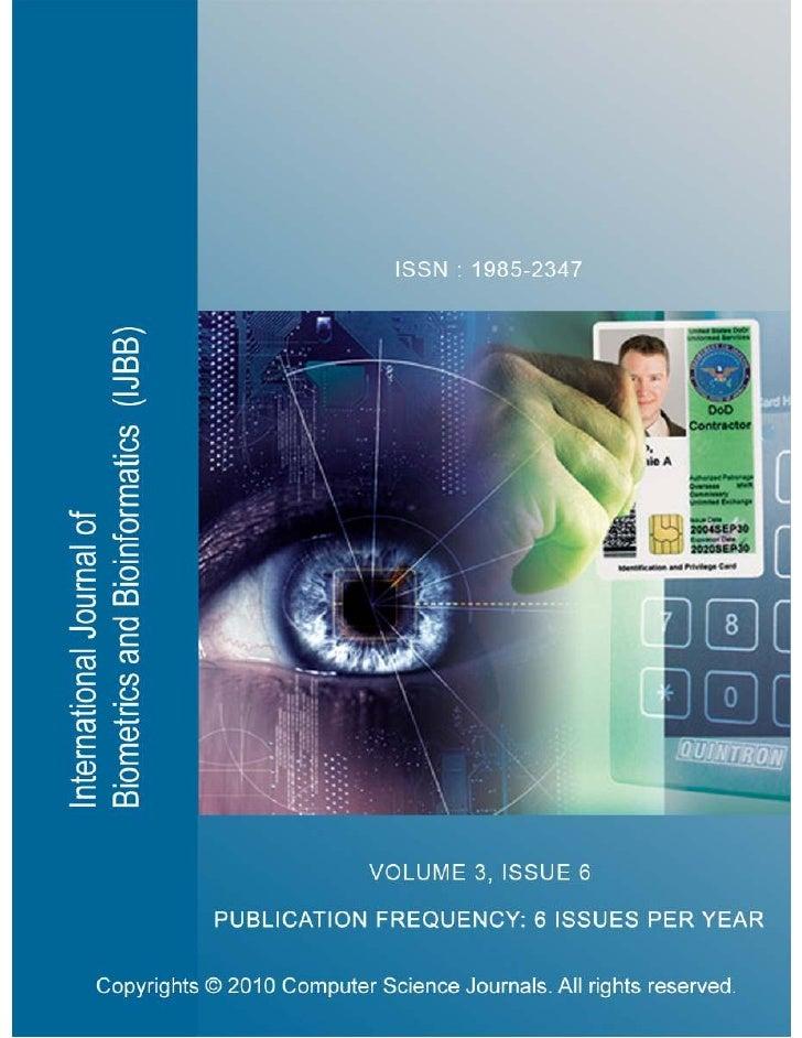 International Journal of Biometrics and Bioinformatics(IJBB) Volume (3) Issue (6)