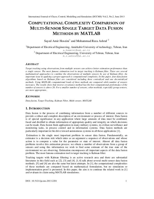 Computational Complexity Comparison Of Multi-Sensor Single Target Data Fusion Methods By Matlab
