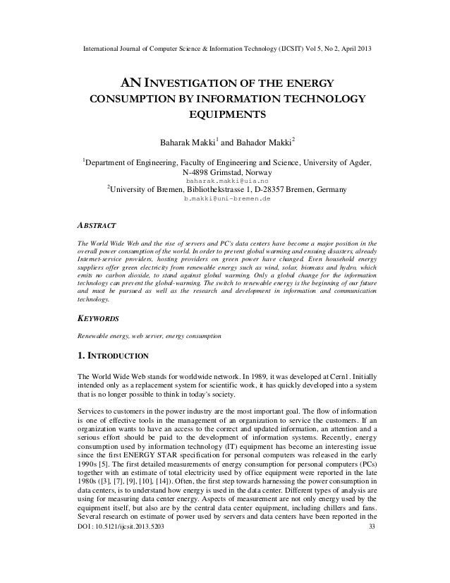 AN INVESTIGATION OF THE ENERGY CONSUMPTION BY INFORMATION TECHNOLOGY EQUIPMENTS