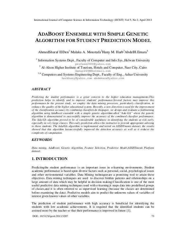 ADABOOST ENSEMBLE WITH SIMPLE GENETIC ALGORITHM FOR STUDENT PREDICTION MODEL