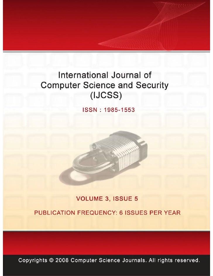 Editor in Chief Dr. Haralambos MouratidisInternational                   Journal               of         ComputerScience ...