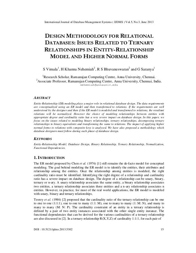 DESIGN METHODOLOGY FOR RELATIONAL DATABASES: ISSUES RELATED TO TERNARY RELATIONSHIPS IN ENTITY-RELATIONSHIP MODEL AND HIGHER NORMAL FORMS
