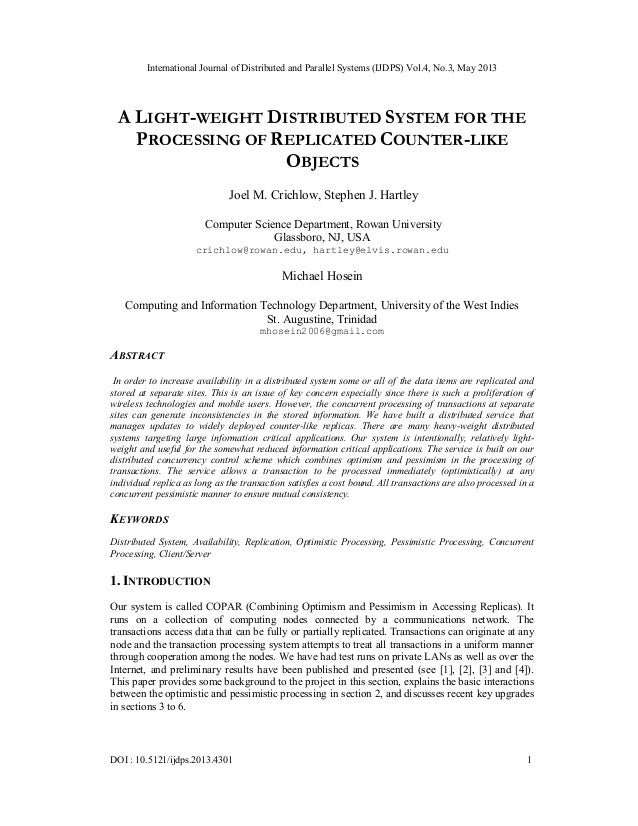 International Journal of Distributed and Parallel Systems (IJDPS) Vol.4, No.3, May 2013DOI : 10.5121/ijdps.2013.4301 1A LI...
