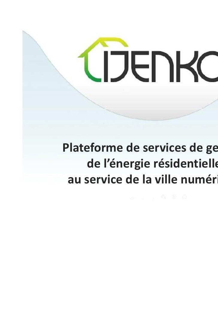 Plateforme de services de gestion     de l'énergie résidentielle au service de la ville numérique