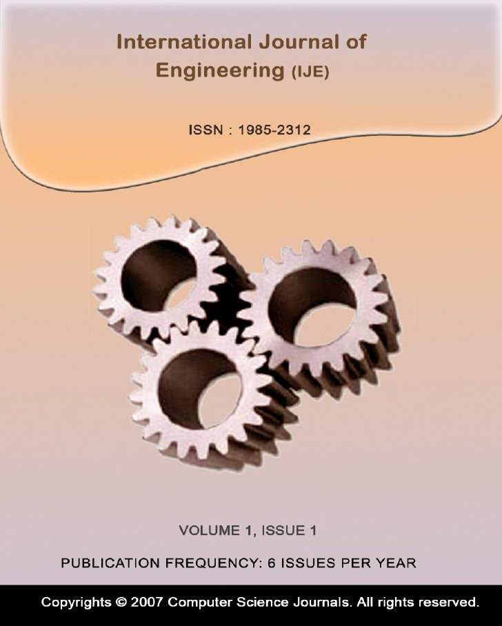 Editor in Chief Dr. Kouroush JenabInternational Journal of Engineering (IJE)Book: 2008 Volume 1, Issue 1Publishing Date: 3...