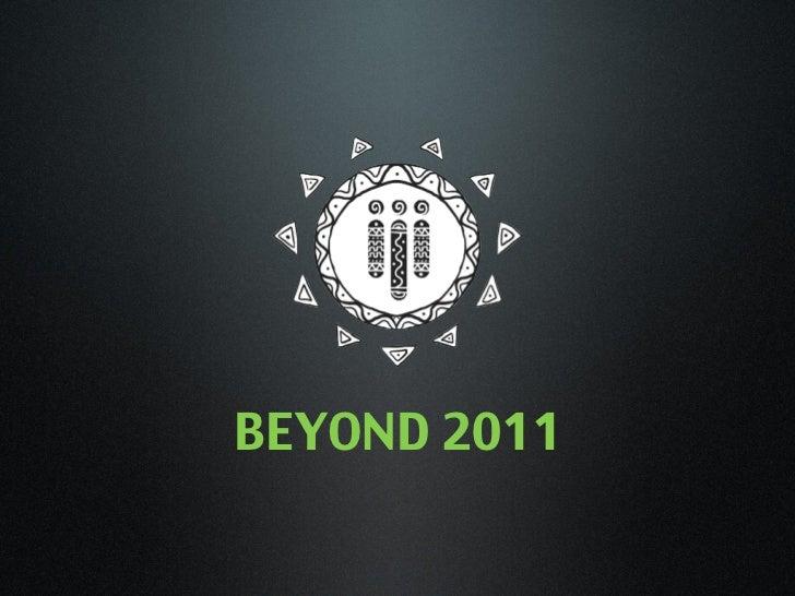 BEYOND 2011