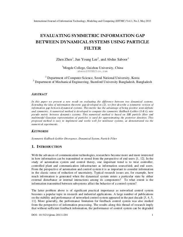 EVALUATING SYMMETRIC INFORMATION GAP BETWEEN DYNAMICAL SYSTEMS USING PARTICLE FILTER