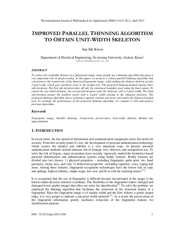 IMPROVED PARALLEL THINNING ALGORITHM TO OBTAIN UNIT-WIDTH SKELETON