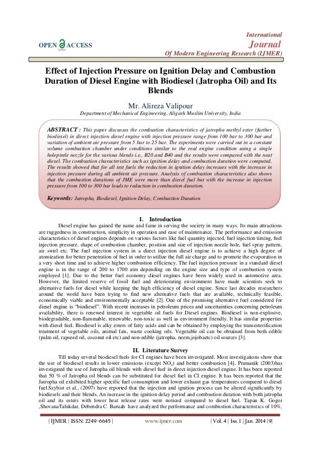 Effect of Injection Pressure on Ignition Delay and Combustion  Duration of Diesel Engine with Biodiesel (Jatropha Oil) and Its  Blends