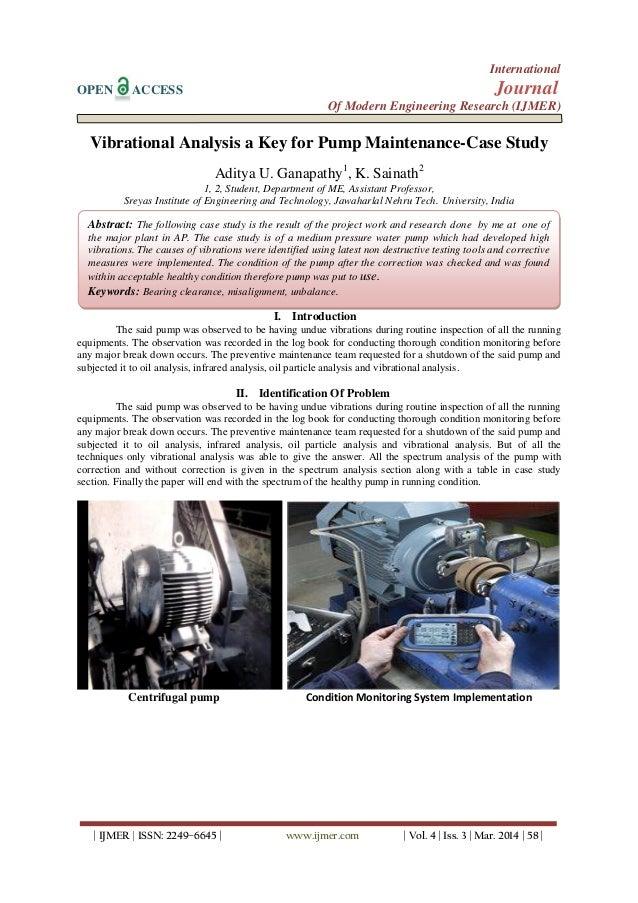 Vibrational Analysis a Key for Pump Maintenance-Case Study