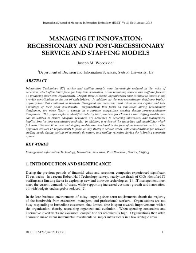 MANAGING IT INNOVATION: RECESSIONARY AND POST-RECESSIONARY SERVICE AND STAFFING MODELS