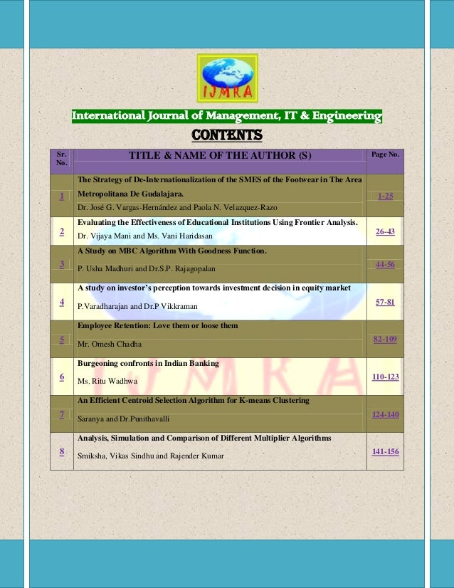 International Journal of Management, IT & Engineering  CONTENTS Sr. No.  TITLE & NAME OF THE AUTHOR (S)  Page No.  The Str...