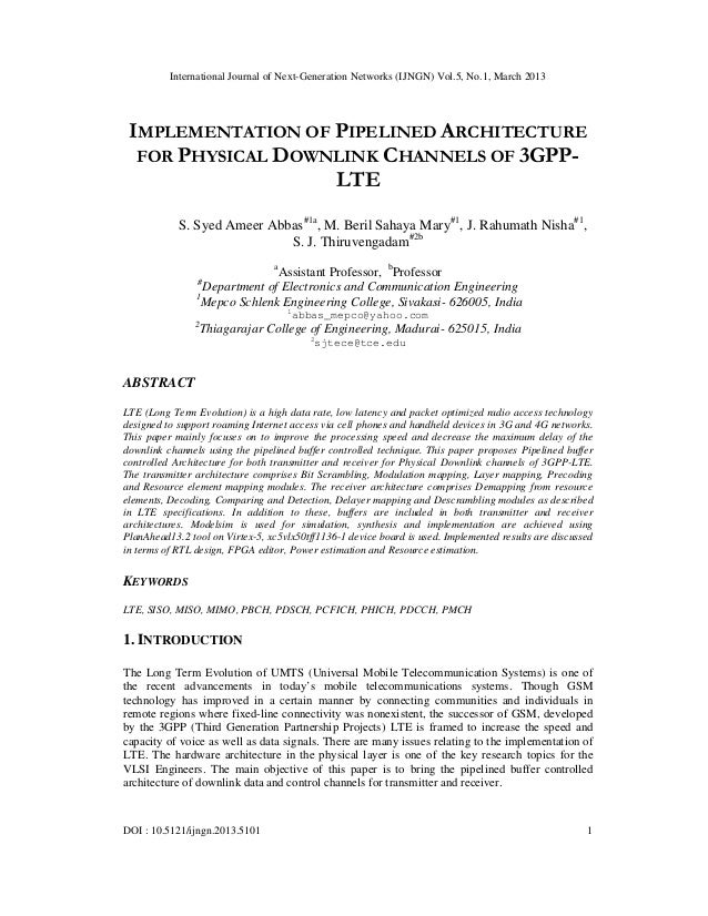 International Journal of Next-Generation Networks (IJNGN) Vol.5, No.1, March 2013 IMPLEMENTATION OF PIPELINED ARCHITECTURE...