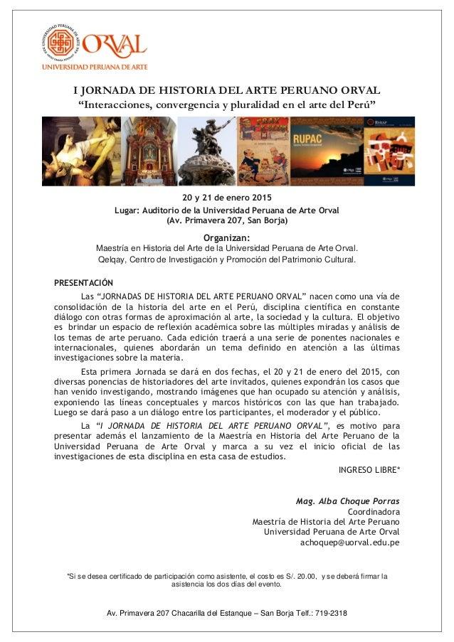"""Av. Primavera 207 Chacarilla del Estanque – San Borja Telf.: 719-2318 I JORNADA DE HISTORIA DEL ARTE PERUANO ORVAL """"Intera..."""