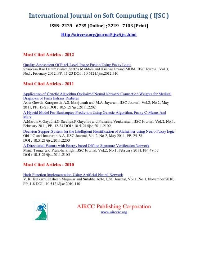 International Journal on Soft Computing ( IJSC ) ISSN: 2229 - 6735 [Online] ; 2229 - 7103 [Print] Http://airccse.org/journ...