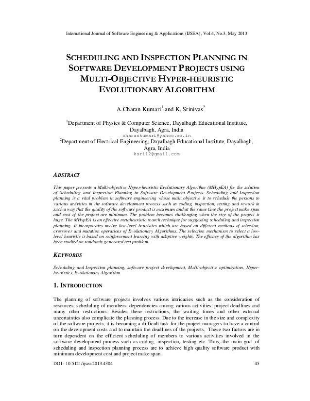 SCHEDULING AND INSPECTION PLANNING IN SOFTWARE DEVELOPMENT PROJECTS USING MULTI-OBJECTIVE HYPER-HEURISTIC EVOLUTIONARY ALGORITHM