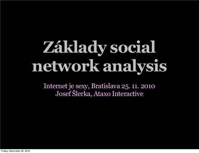 Základy Social Network Analysis