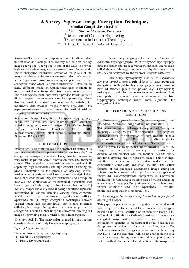 encryption techniques research paper Basically, the nsa is able to decrypt most of the internet a survey on secure email encryption techniques research paper and private electronic data international journal of engineering research and applications (ijera) is an open access online peer reviewed international journal that publishes research.