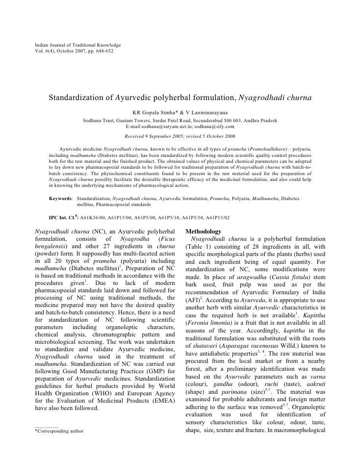 Indian Journal of Traditional Knowledge Vol. 6(4), October 2007, pp. 648-652           Standardization of Ayurvedic polyhe...