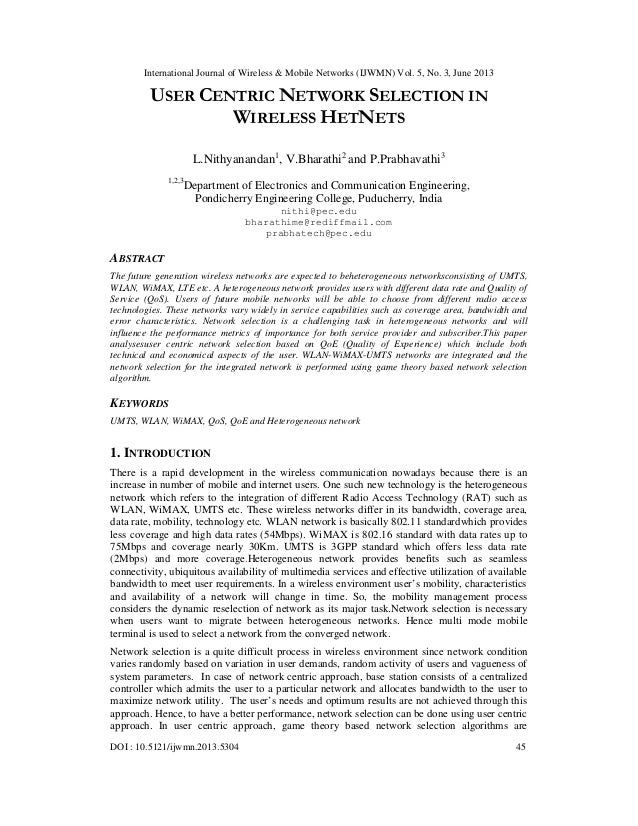 International Journal of Wireless & Mobile Networks (IJWMN) Vol. 5, No. 3, June 2013 DOI : 10.5121/ijwmn.2013.5304 45 USER...