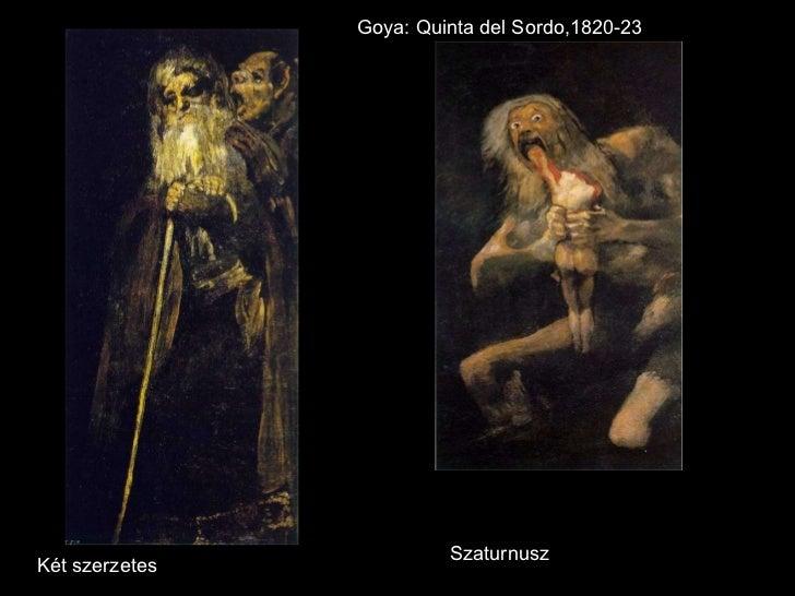 Két szerzetes Szaturnusz Goya: Quinta del Sordo,1820-23