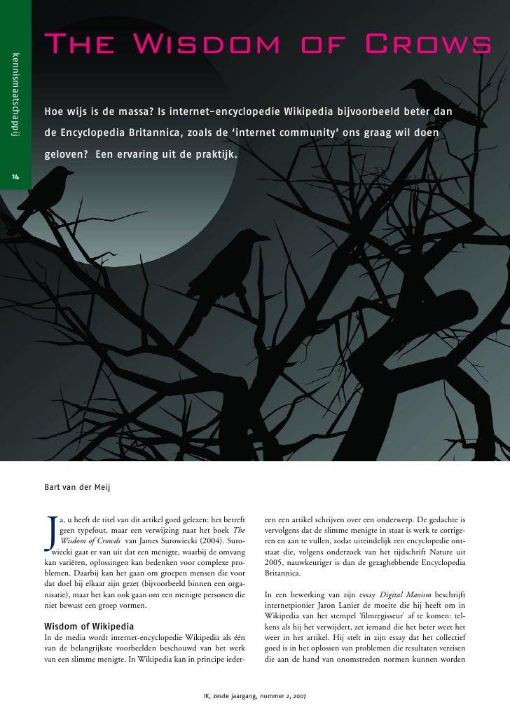 The Wisdom of Crows kennismaatschappij                          Hoe wijs is de massa? Is internet-encyclopedie Wikipedia b...
