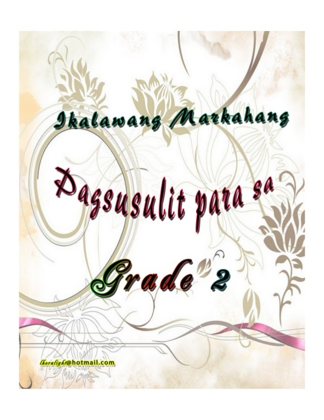 SECOND PERIODICAL TEST IN ENGLISH - Grade Two SY: 2013 – 2014 NAME: ___________________ GRADE/SEC: _________ DATE: _______...