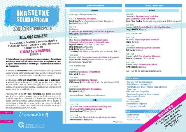 El consorcio Jolas eta Ekin organiza en Bilbao un congreso sobre escuelas para la participación