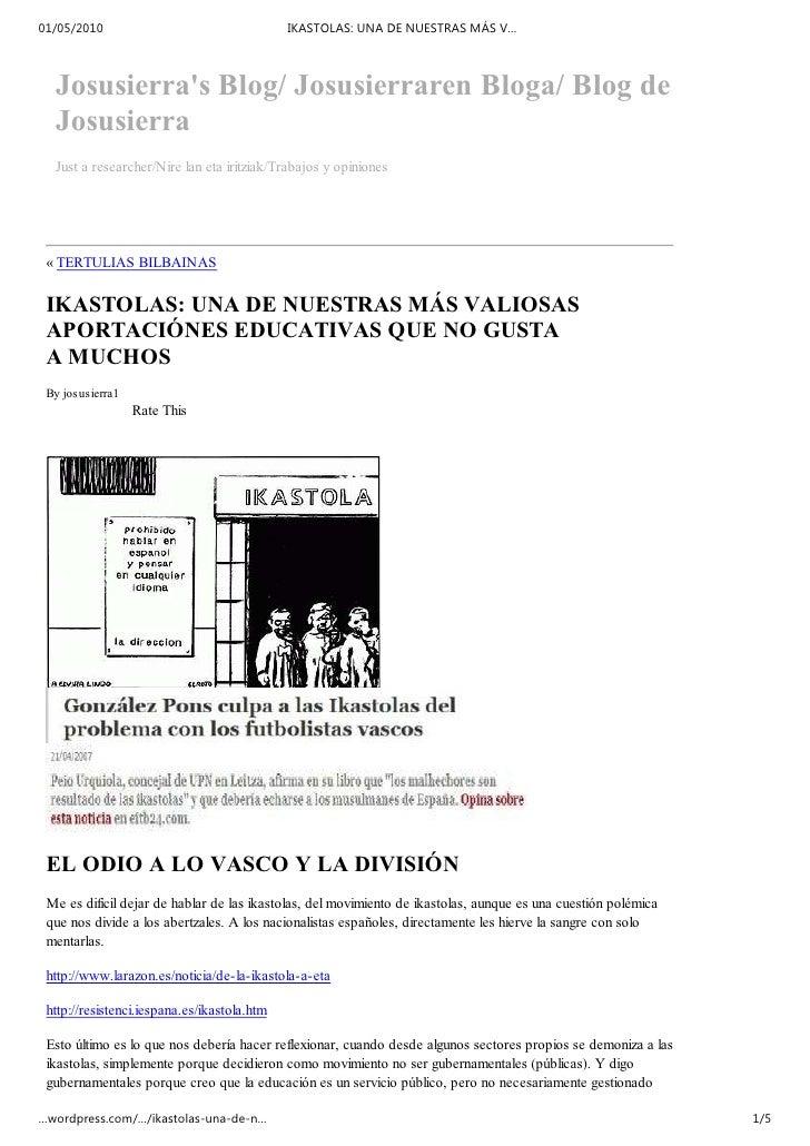 01/05/2010                                   IKASTOLAS: UNA DE NUESTRAS MÁS V…      Josusierra's Blog/ Josusierraren Bloga...