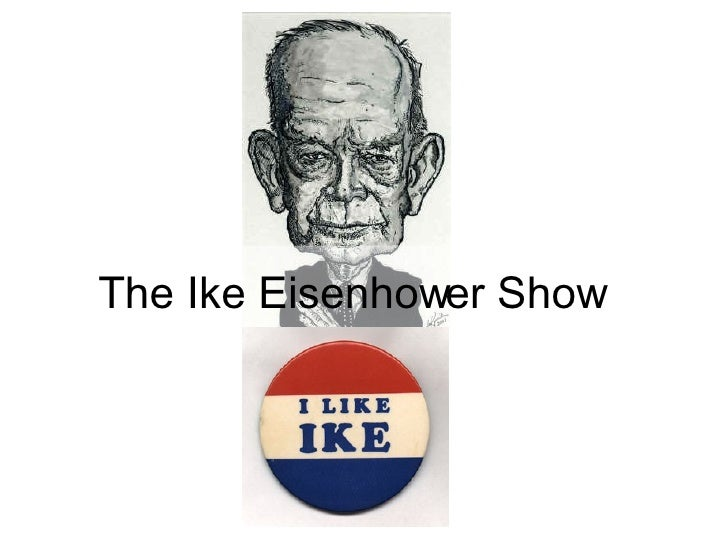 The Ike Eisenhower Show